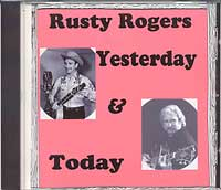 Yesterday and Today - Rusty Rogers